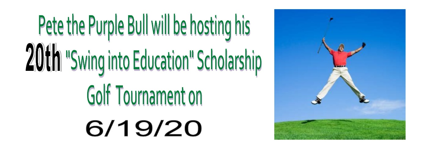 Pete the Purple Bull will be hosting his 20th 'Swing into Education' Scholarship Golf Tournament on June 19th, 2020.